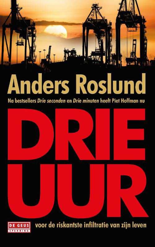 Drie uur - Anders Roslund