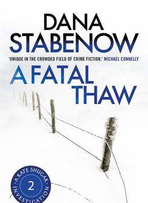 A fatal thaw - Dana Stabenow
