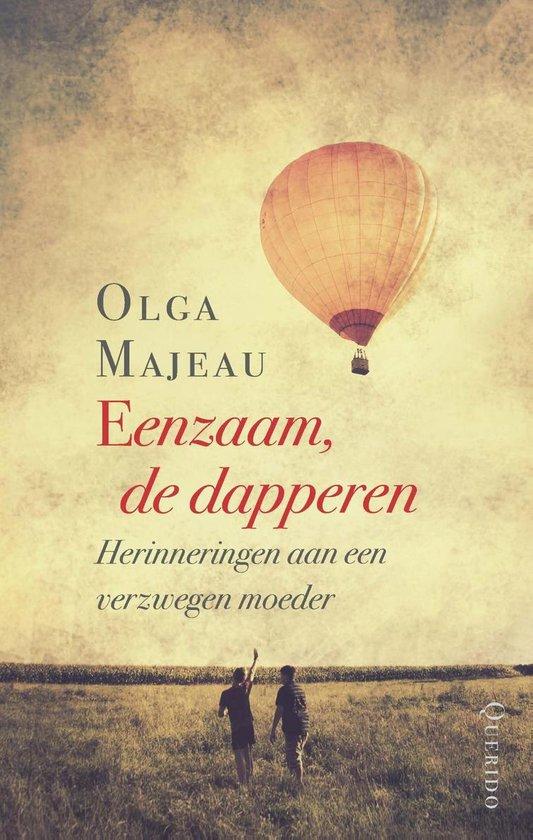 Eenzaam, de dapperen - Olga Majeau