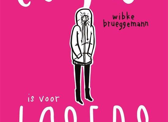 Liefde is voor losers - Wibke Brueggemann