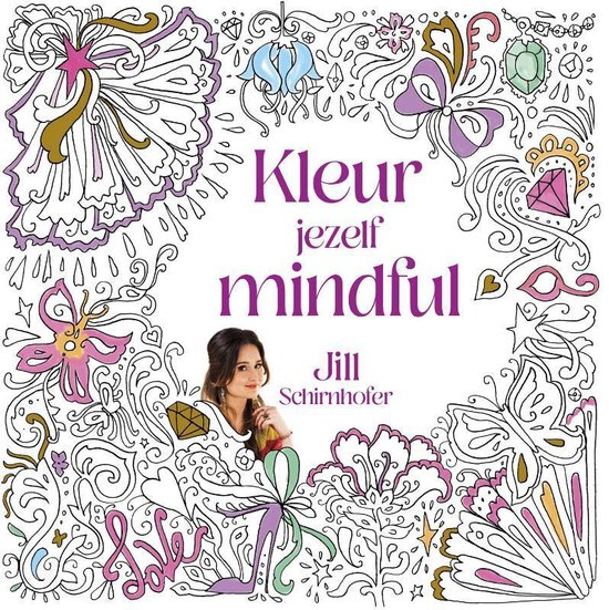 Kleur jezelf mindful - Jill Schirnhofer