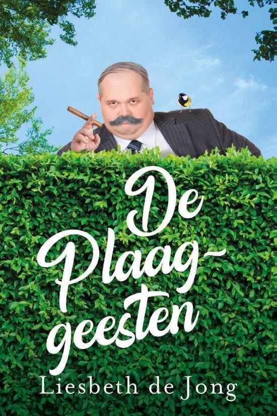 De Plaaggeesten - Liesbeth de Jong