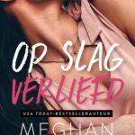 Op slag verliefd – Meghan Quinn