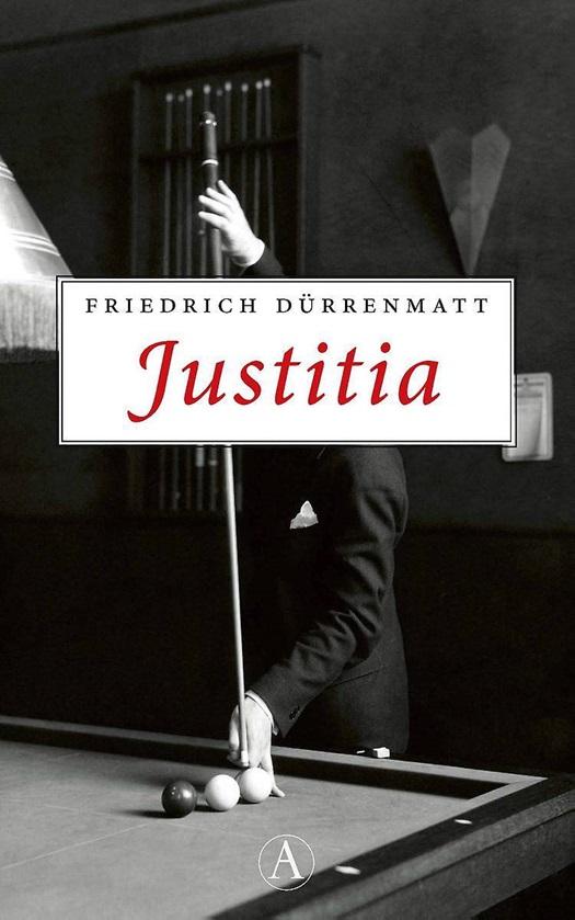 Justitia - Friedrich Dürrenmatt